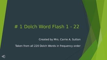 #1 Dolch Word Flash 1 - 22 PowerPoint Slideshow
