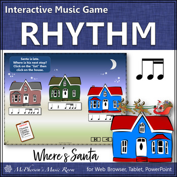 1 Eighth/2 Sixteenths Where's Santa? Interactive Rhythm Game