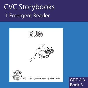 1 Emergent Reader ~ SET 3.3 Book 3 ~ BUG
