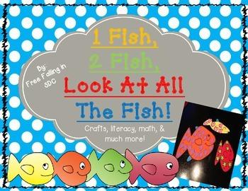 1 Fish, 2 Fish, Look At All The Fish (crafts, literacy, ma