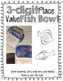 3 Digit Place Value Fish Bowl