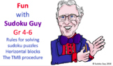 Fun with Sudoku  (Gr 4-6, LESSON 1): Sudoku rules. The TMB