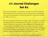 1% Journal Challenges: Set #2