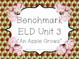 """1-LS3-1: Apple Life Cycle-Benchmark ELD Unit 3 """"An Apple Grows"""""""