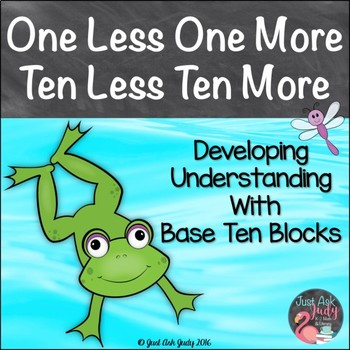 1 Less 1 More 10 Less 10 More Activity With Base Ten Blocks