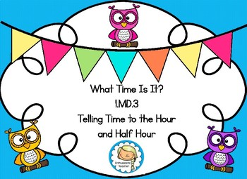 1.MD.3 Telling Time to the Hour and Half Hour Task Cards