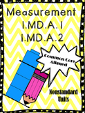 1.MD.A.1 1.MD.A.2  Measurement - First Grade