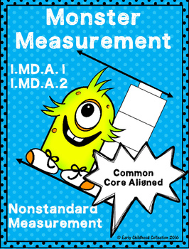 1.MD.A.1 1.MD.A.2  Monster Measurement - First Grade