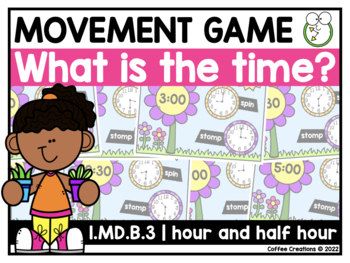 1.MD.B.3 - Telling Time in hours/half hours Movement Game