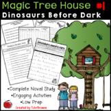 #1 Magic Tree House- Dinosaurs Before Dark Novel Study