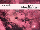 1 Minute Mindfulness Meditation set a calm tone for the day.
