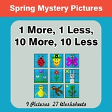 1 More, 1 Less, 10 More, 10 Less - Spring Math Mystery Pictures