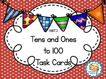 1.NBT.2 Tens and Ones to 100 Task Cards