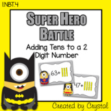 1.NBT.4 Adding Tens to a 2 Digit Number Super Hero Battle (Minions)