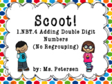 1.NBT.4 Scoot! Adding Double Digit Numbers  (No Regrouping)
