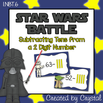 1.NBT.6 Subtracting Tens from a 2 Digit Number Star Wars Battle