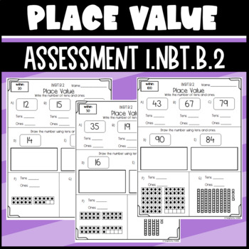 1.NBT.B.2 Assessment: Place value: Tens and Ones