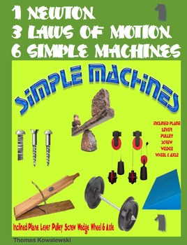 1 Newton 3 Laws of Motion 6 Simple Machines 1