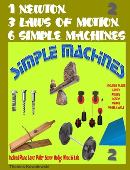 1 Newton 3 Laws of Motion 6 Simple Machines 2