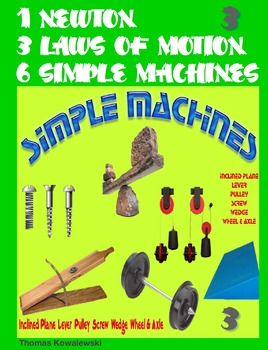 1 Newton 3 Laws of Motion 6 Simple Machines 3