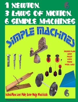 1 Newton 3 Laws of Motion 6 Simple Machines 6