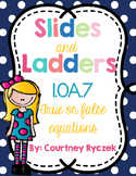 1.OA.7 True or False Equations Slides and Ladders