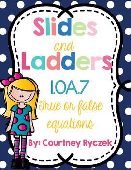 1.OA.7 True or False Equations Slides and Ladders