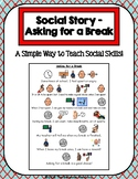 1 Page Social Story - Asking for a Break