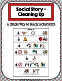 1 Page Social Story - Cleaning Up
