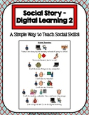 1 Page Social Story - Digital Learning (PreK)