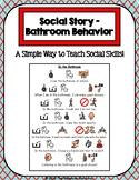 1 Page Social Story - Bathroom Behavior