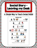1 Page Social Story - Leaving my Desk