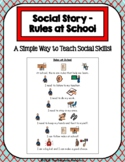 1 Page Social Story - Rules at School