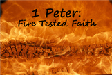 1 Peter: Fire Tested Faith, Student Bible Study