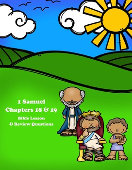 1 Samuel Bible Lesson – Chapters 18 & 19 (ESV)