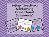 1-Step Directions Containing Conditional Statements