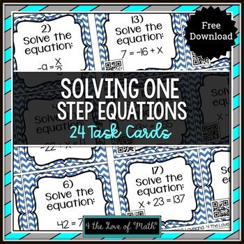 One Step Equations: 24 QR Code Task Cards