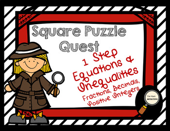 1 Step Equations & Inequalities: Positive Rational Numbers - Square Puzzle Quest