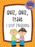 "1 Step Equations ""Quiz, Quiz, Trade"" Math Activity"