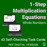 1-Step MULTIPLICATION Equations w/WHLE NUM Self-Checking T