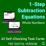 1-Step SUBTRACTION Equations w/ WHOLE NUMBERS Self-Checkin