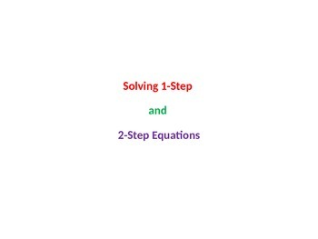 Solving 1-Step and 2-Step Equations Solution