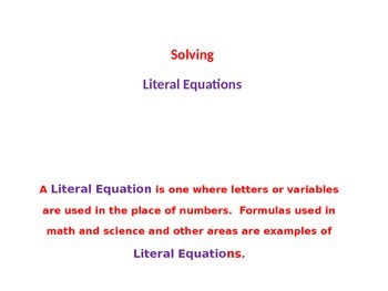 Solving 1-Step and Multi-Step Literal Equations
