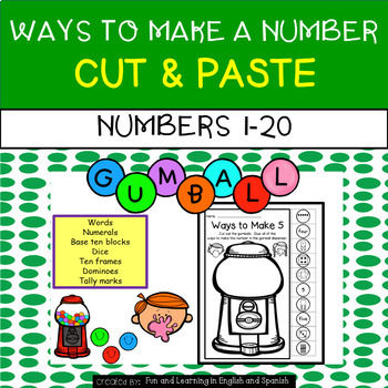 Gumball - Ways To Make A Number 1-20 - NO PREP Cut & Paste