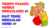 1. Verbos Irregulares en Pasado/Pretérito en español.