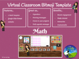 1 Virtual Classroom Template - Math - Distance Learning -