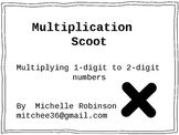1 and 2-Digit Multiplication Scoot