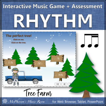1 eighth/2 sixteenths Tree Farm - Interactive Rhythm Game + Assessment (ti-tiri)