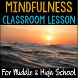 """School Counseling 2-part """"Mindfulness"""" lesson for Middle a"""