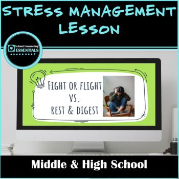 "School Counseling ""Stress Management"" Lesson for Teens in Middle and High School"